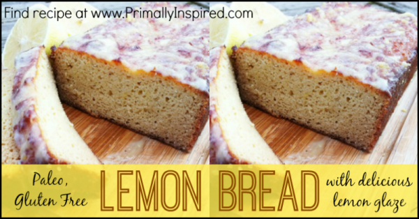 Paleo Lemon Bread  PrimallyInspired.com