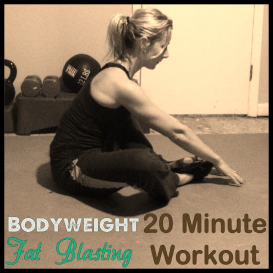 Tuesday Training: Bodyweight Fat Blaster Twenty Minute Workout