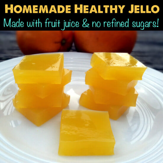 Homemade Healthy Jello Snacks