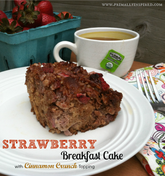 Strawberry Breakfast Cake with a Cinnamon Crunch Topping (Grain Free)
