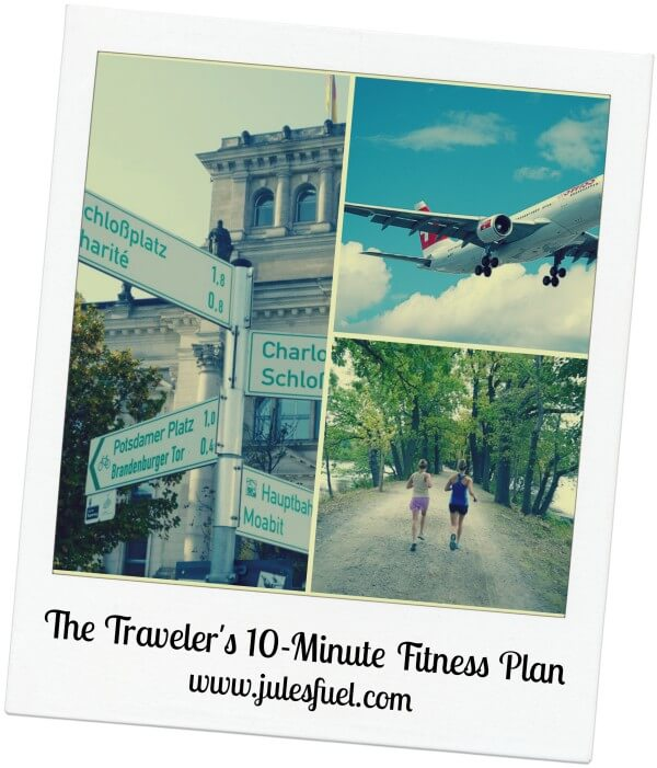 Tuesday Training: The Traveler's 10 Minute Fitness Plan