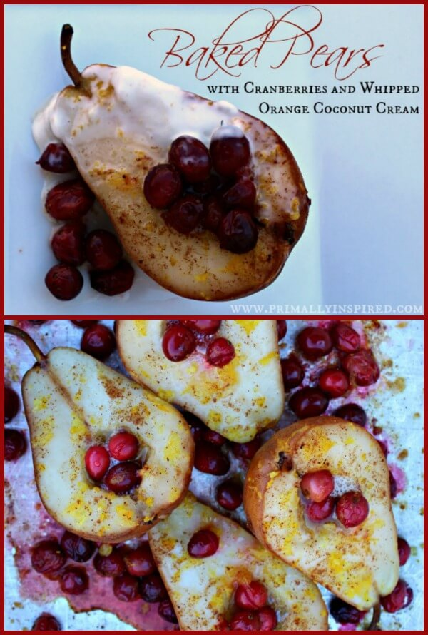Baked Pears with Cranberries and Whipped Coconut Cream  PrimallyInspired.com