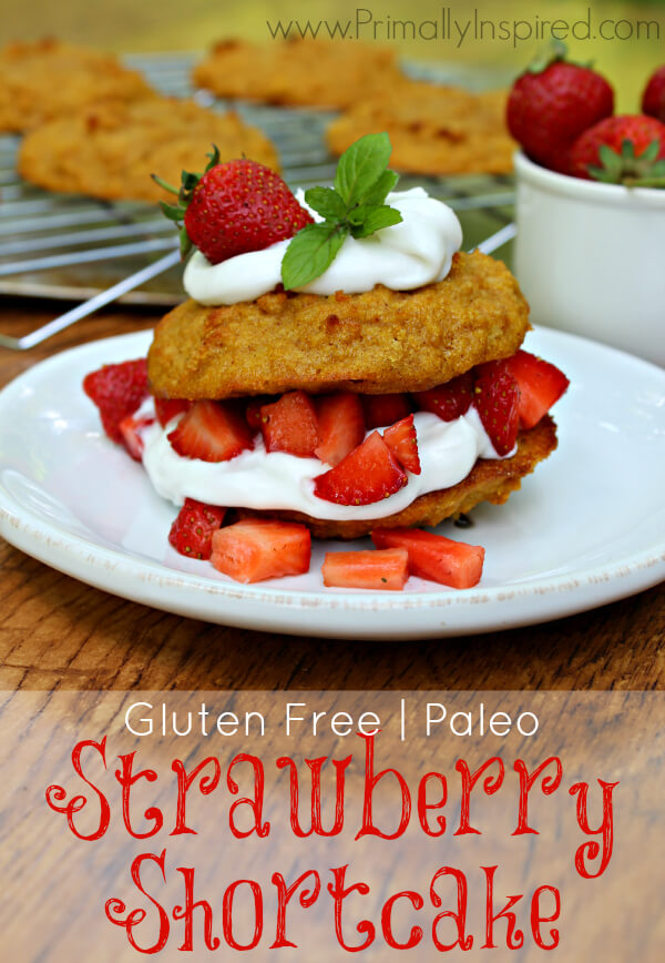 Paleo Strawberry Shortcake from Primally Inspired