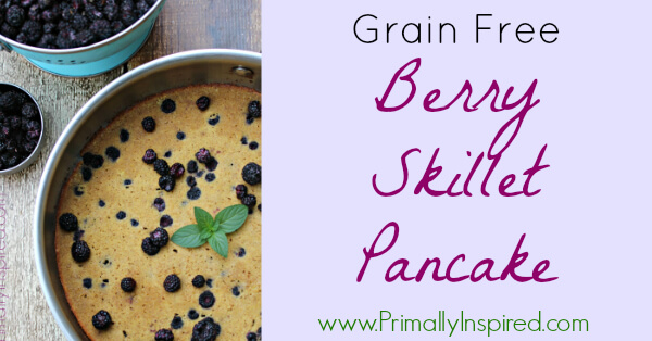 Berry Skillet Pancake (Grain Free, Paleo) from Primally Inspired