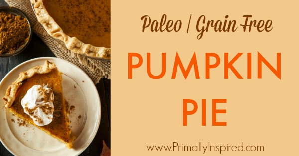 Paleo Pumpkin Pie Recipe (Gluten Free, Dairy Free) Primally Inspired