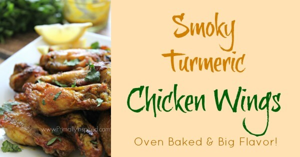 Smoky Turmeric Chicken Wings Recipe - Oven Baked Primally Inspired