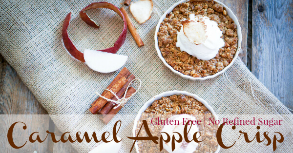 Gluten Free Caramel Apple Crisp with No Refined Sugar! Primally Inspired #glutenfree