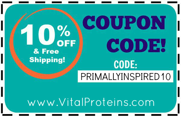Vital Proteins Coupon Code PRIMALLYINSPIRED10 10 Off plus free shipping! Primally Inspired