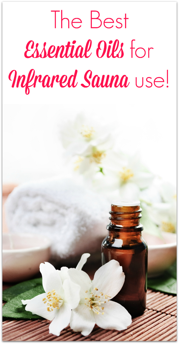 The Best Essential Oils for Infrared Sauna Use