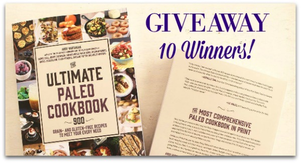 The Ultimate Paleo Cookbook Review and Giveaway 10 winners!